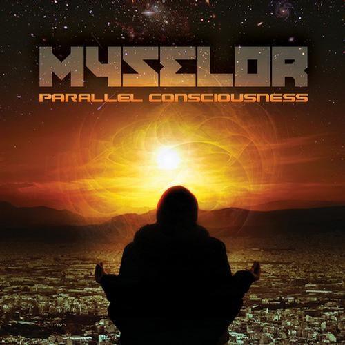 Myselor - Parallel Consciousness LP 2013