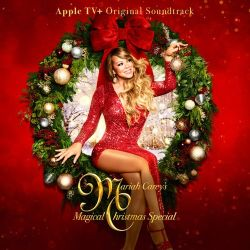 Mariah Carey - Mariah Carey's Magical Christmas Special (Original Soundtrack)  (2020)