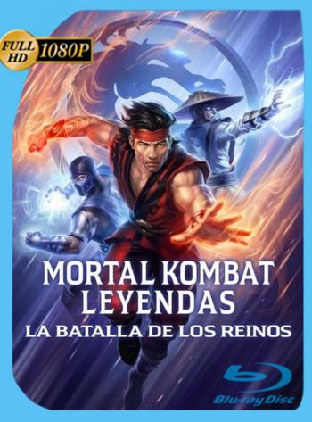 Mortal Kombat Leyendas: La Batalla de los Reinos (2021) BRRip [1080p] Latino [GoogleDrive]