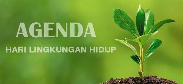 Agenda Hari Lingkungan Hidup