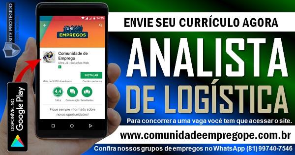 ANALISTA DE LOGÍSTICA SR. PARA EMPRESA DE LOGÍSTICA EM IGARASSU