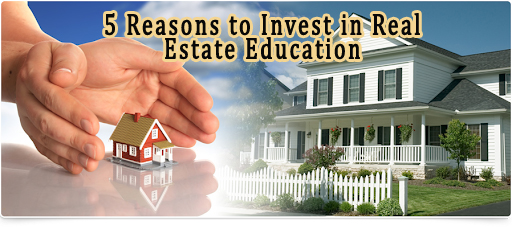 5 Reasons to Invest in Real Estate Education