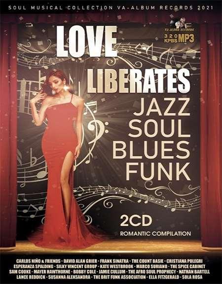 VA - Love Liberates Romantic Compilation [2CD] (2021)