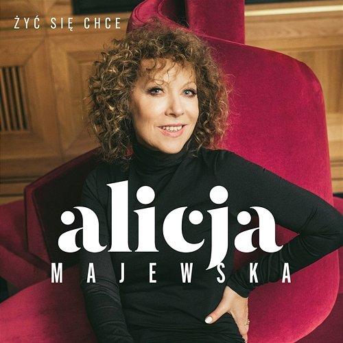Alicja Majewska - Żyć Się Chce (2019)