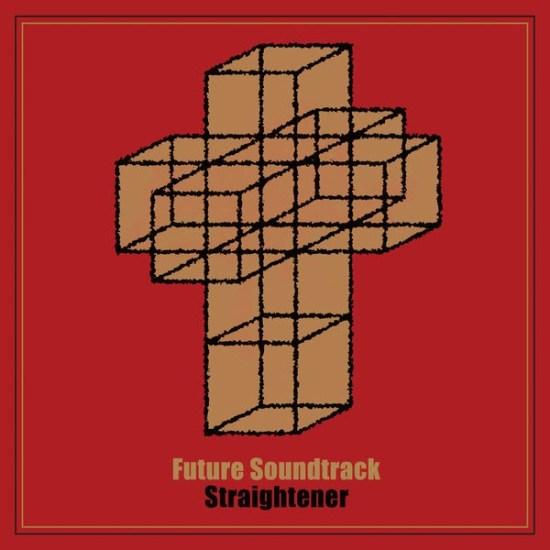[Album] STRAIGHTENER – Future Soundtrack