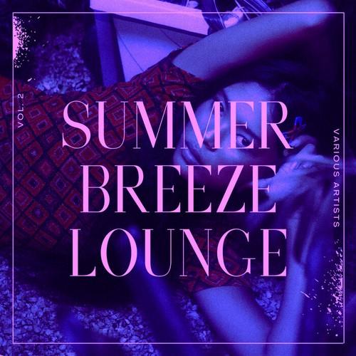 VA - Summer Breeze Lounge, Vol. 2 (2021)