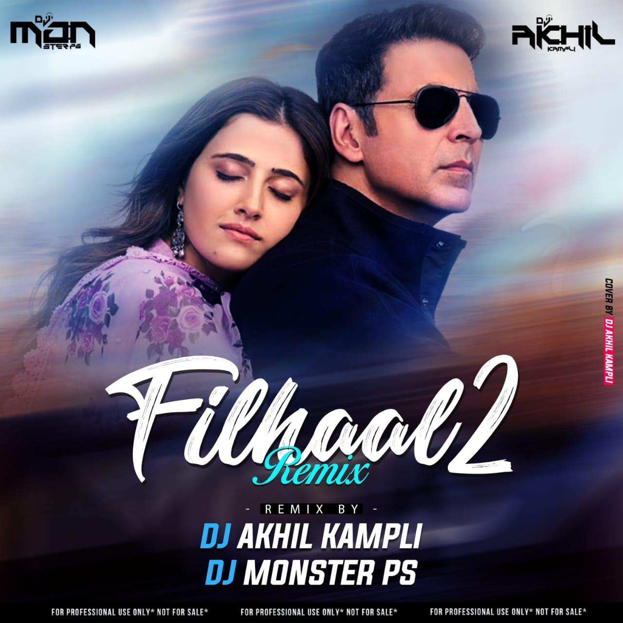 Filhaal 2 Mohabbat Remix Dj Akhil Kampli x Dj Monster PS.mp3