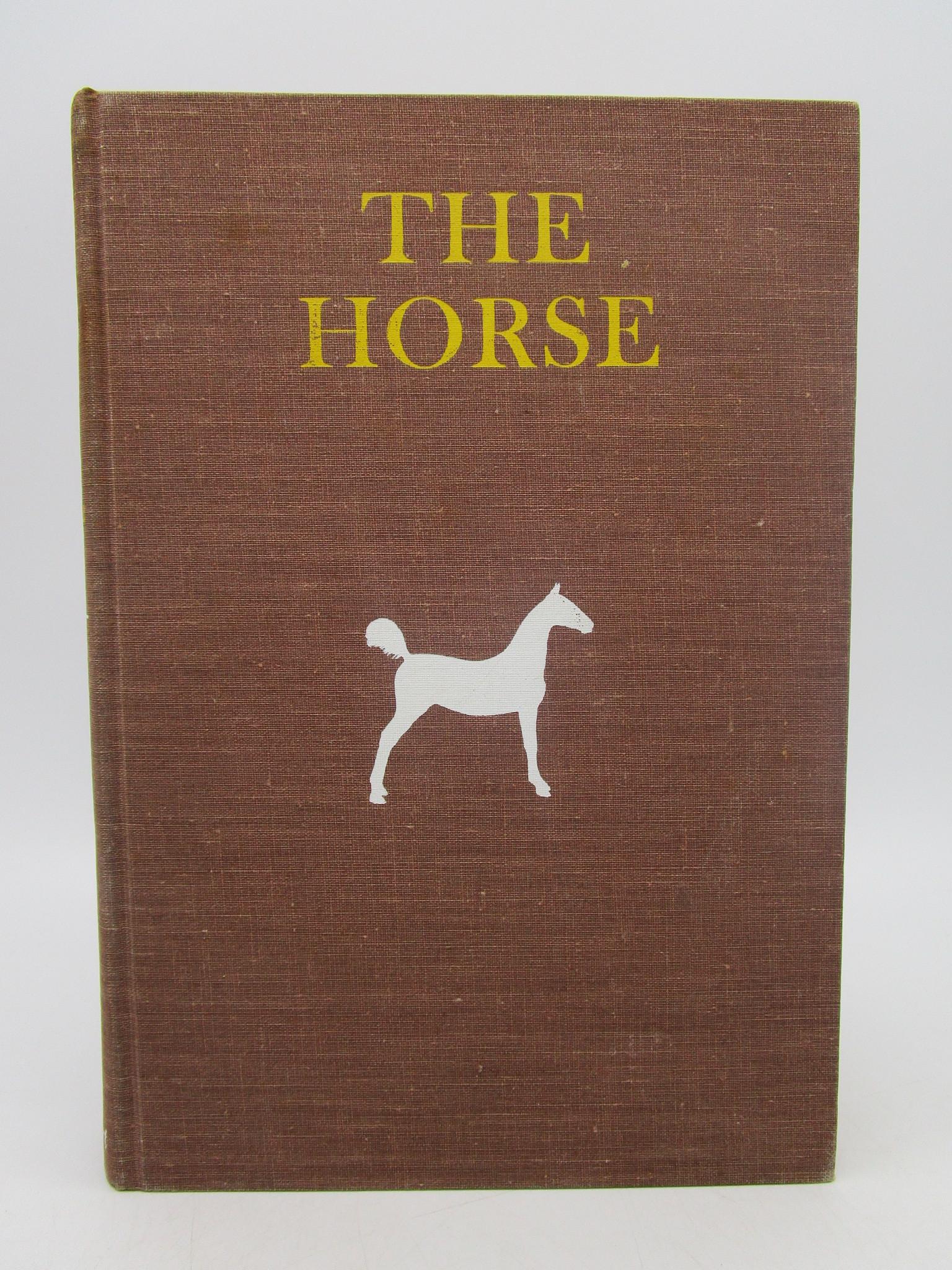 Image for The Horse: Judging - Breeding - Feeding - Management - Selling