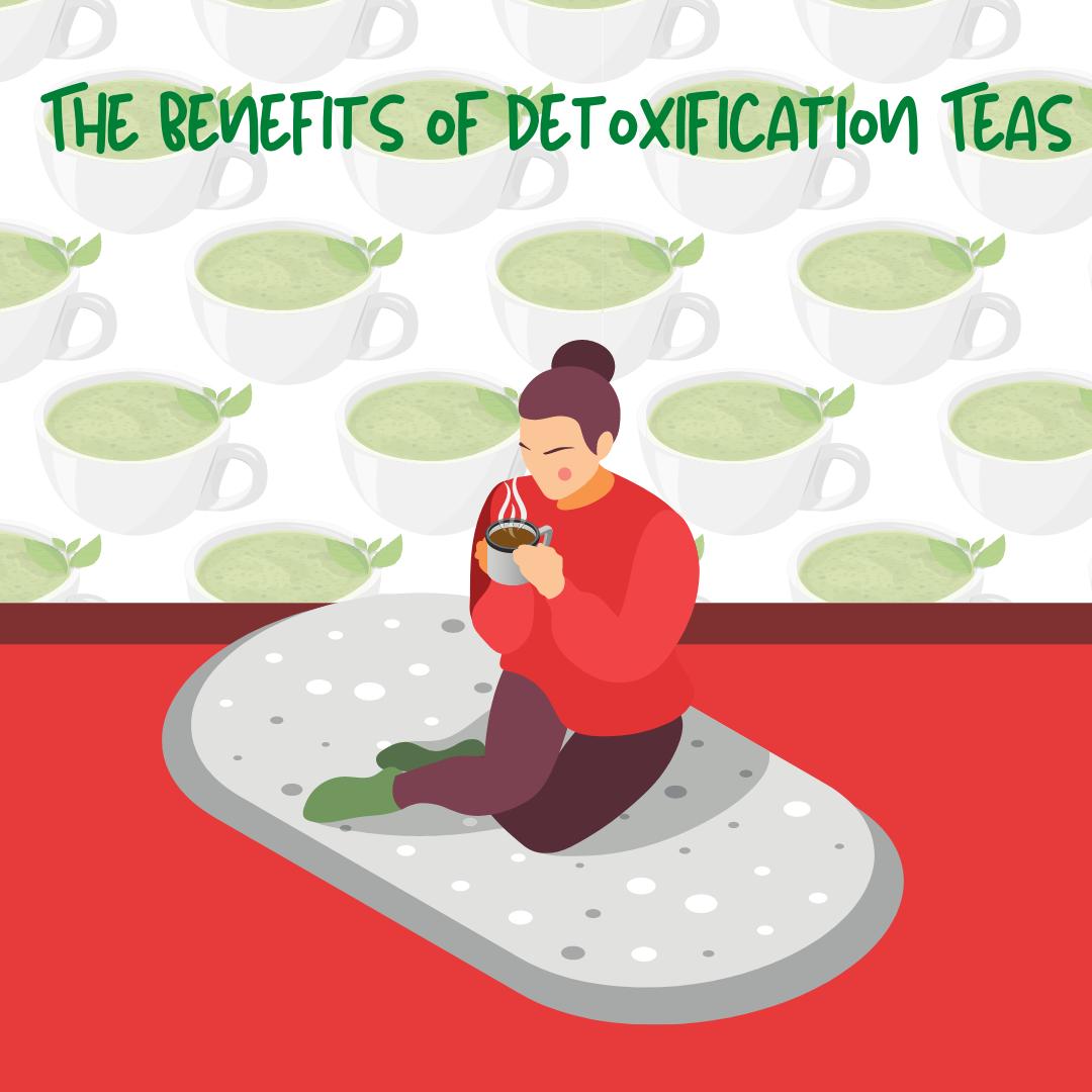 The-Benefits-of-Detoxification-Teas