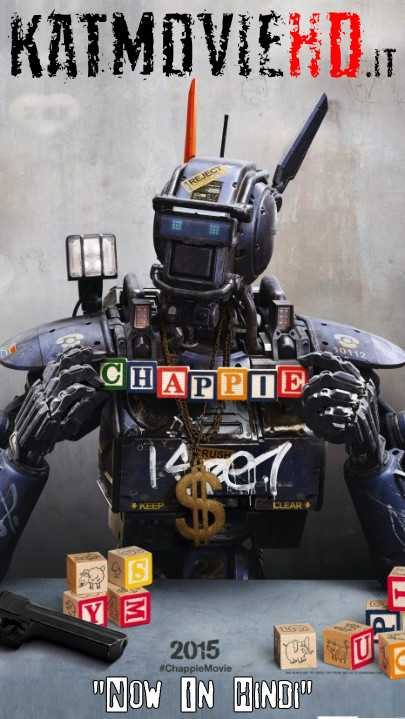 Chappie (2015) Remastered [Hindi Dub + English ] Dual Audio | BluRay 480p 720p 1080p x264