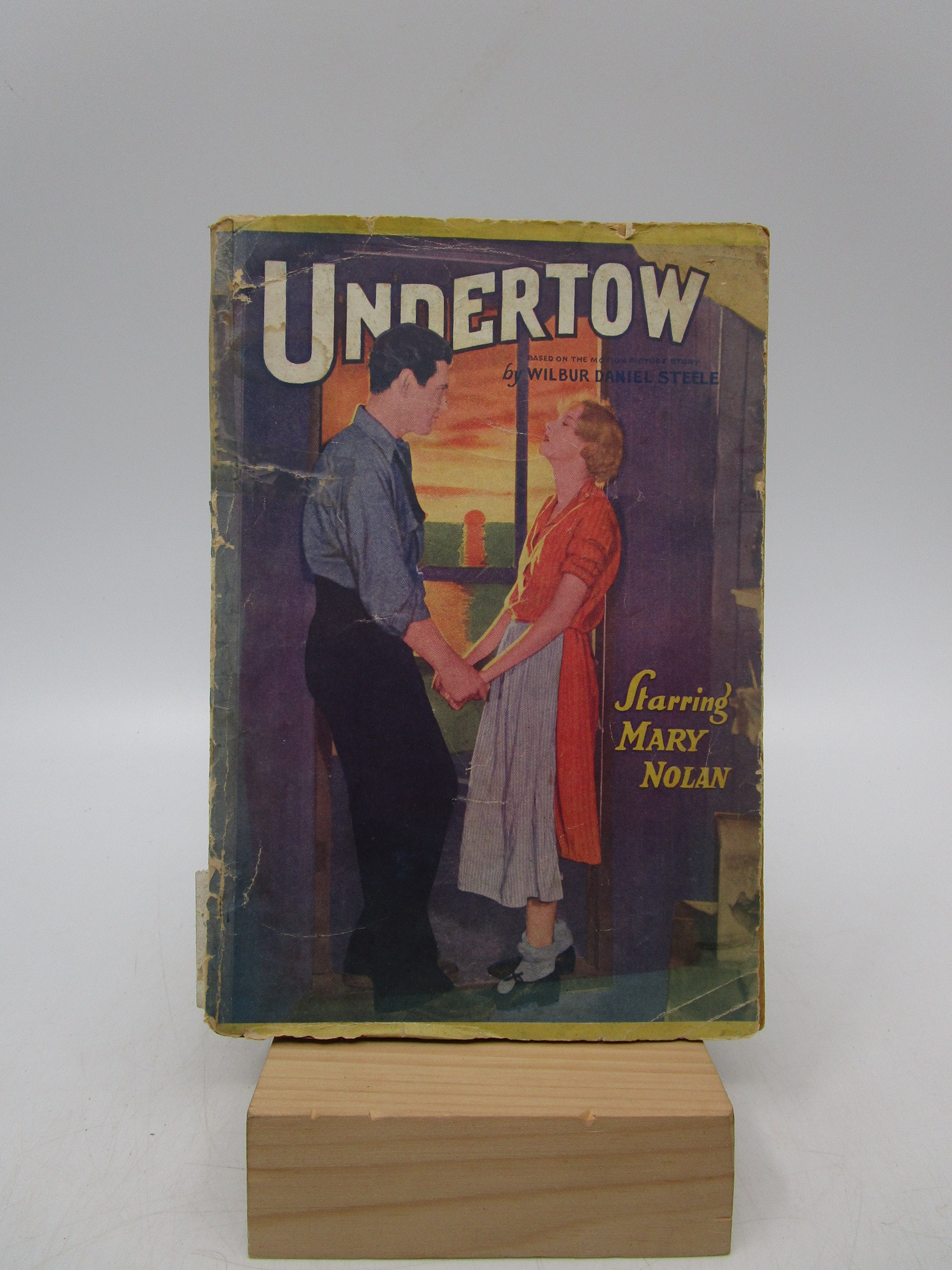 Image for Undertow: A Thrilling Romantic Tale of Love and Sacrifice, Based on the Motion Picture Story by Wilbur Daniel Steele