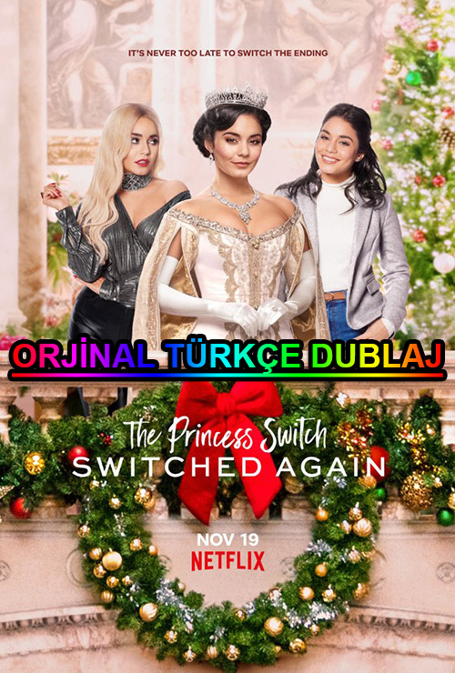 The Princess Switch: Switched Again | 2020 | WEB-DL | XviD | Türkçe Dublaj | m720p - m1080p | WEB-DL | Dual | TR-EN | Tek Link