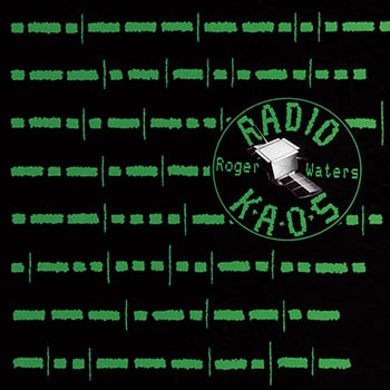 Roger Waters – Radio K.A.O.S. ( 1987/2014)