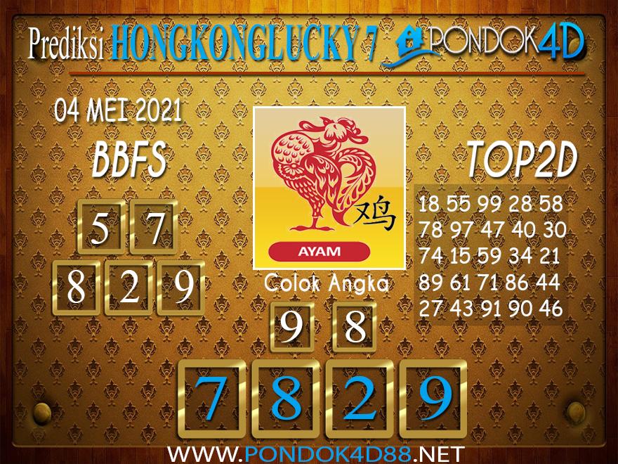 Prediksi Togel HONGKONG LUCKY7 PONDOK4D 04 MEI 2021