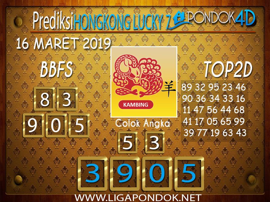 Prediksi Togel HONGKONG LUCKY 7 PONDOK4D 16 MARET 2019
