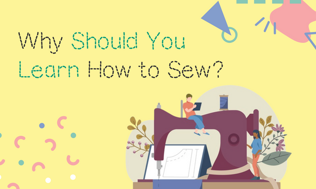 Why-Should-You-Learn-How-to-Sew