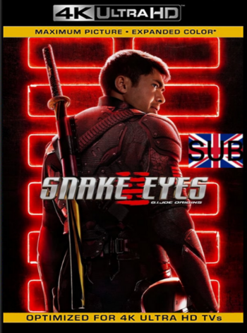G.I Joe: Snake Eyes (2021) AMZN WEB-DL [2160p 4K] Subtitulado [GoogleDrive]