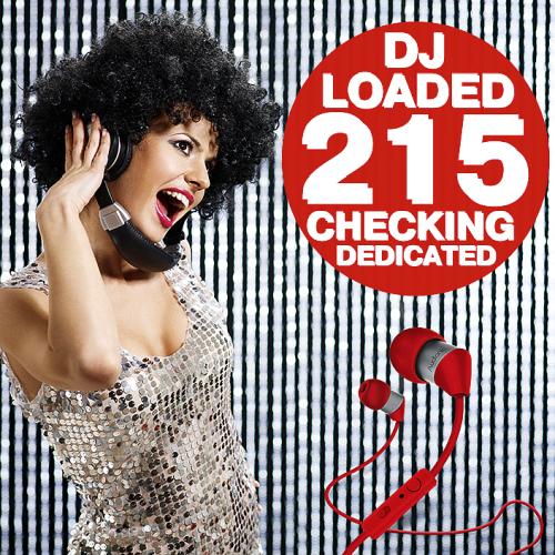 215 DJ Loaded - Dedicated Checking (2021)