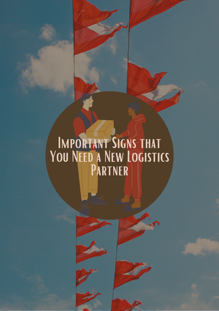 Important-Signs-that-You-Need-a-New-Logistics-Partner