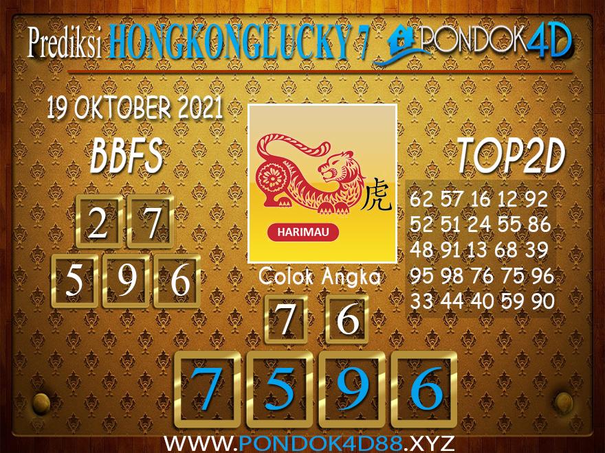 Prediksi Togel HONGKONG LUCKY7 PONDOK4D 19 OKTOBER 2021