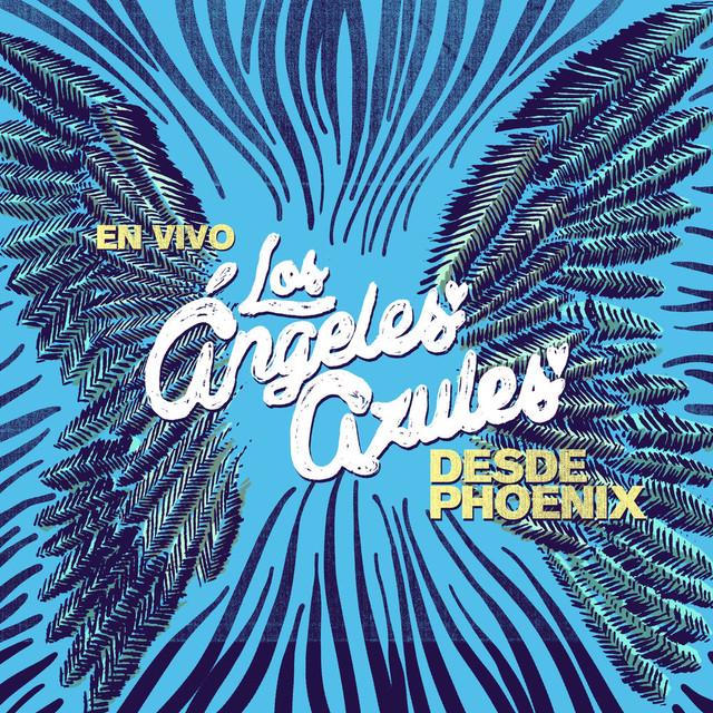 [Imagen: Los-Angeles-Azules-En-Vivo-Desde-Phoenix-2020.jpg]