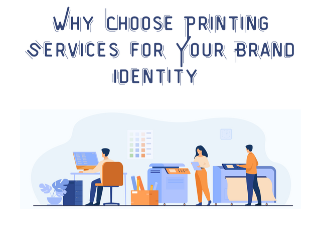 Why-Choose-Printing-Services-for-Your-Brand-Identity