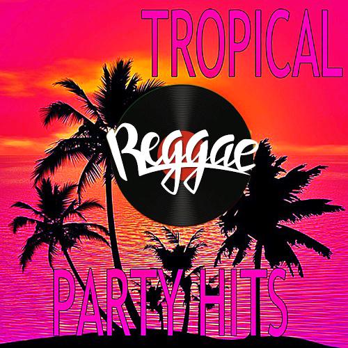 100 Greatest Reggae Tropical Party (2021)