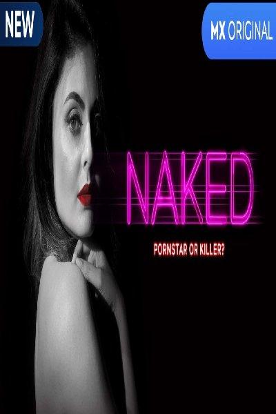Naked (2020) Hindi S01 HDRip 720p x264 AAC 1.4GB DL