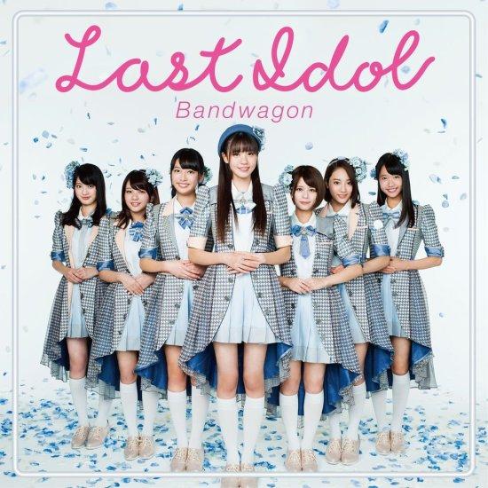 [Album] Last Idol – Bandwagon