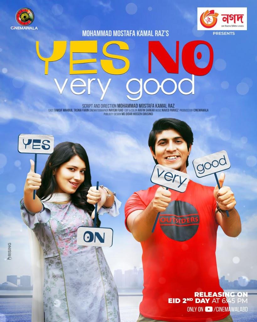 Yes No Very Good (2021) Bangla Eid Natok Ft.Tawsif Mahbub & Tasnia Farin 720p HDRip Download