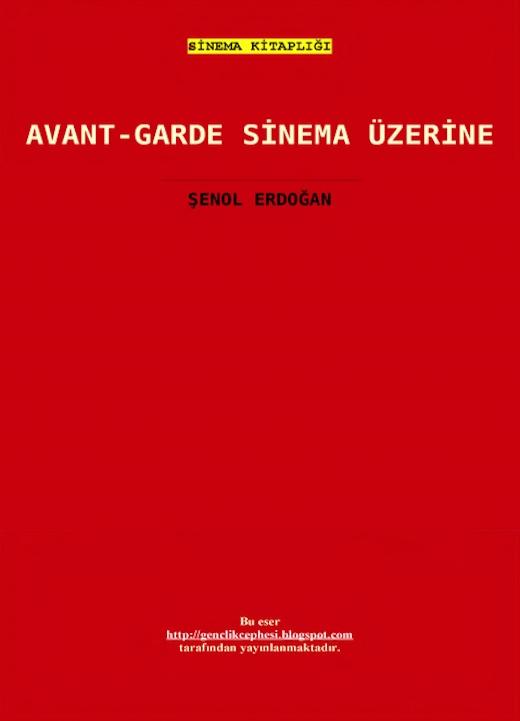[Resim: Avant-Garde-Sinema-zerine.jpg]