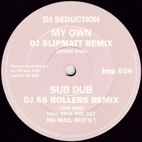 Download DJ Seduction - My Own / Sub Dub (Remixes) mp3