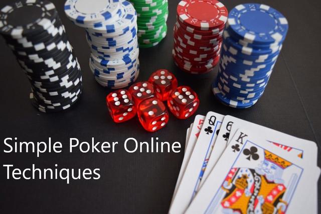 Simple Poker Online Techniques
