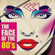VA - The Face of the 80's (2018) [mp3-320kbps]