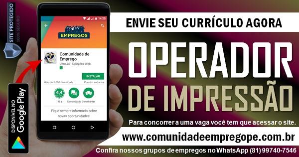 OPERADOR DE IMPRESSÃO FLEXOGRÁFICO PARA INDÚSTRIA DE BENS DE CONSUMO
