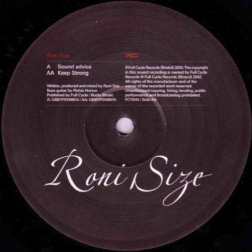 Roni Size - Sound Advice / Keep Strong