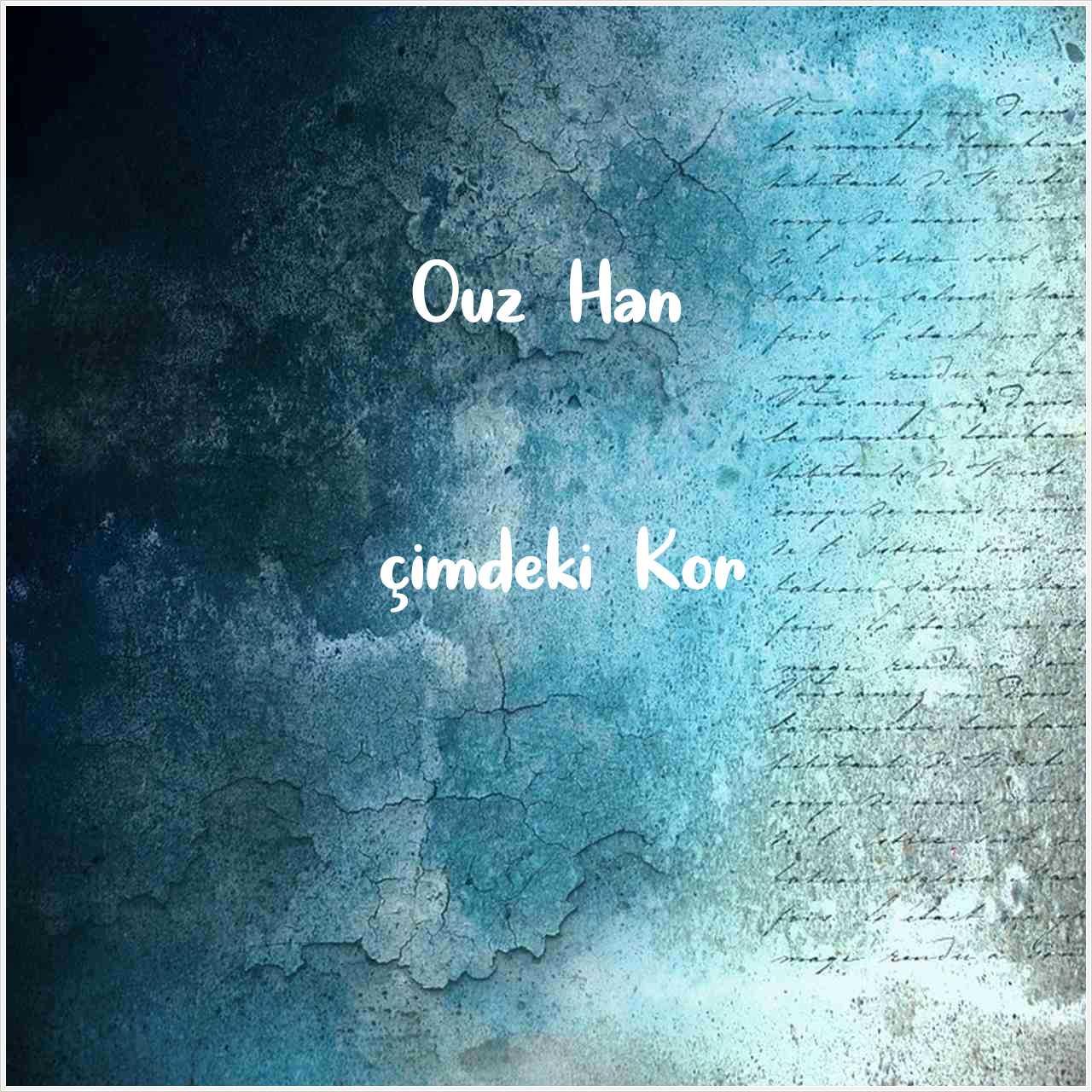 دانلود آهنگ جدید Ouz Han به نام İçimdeki Kor