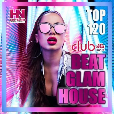 Beat Glam House (2021) MP3