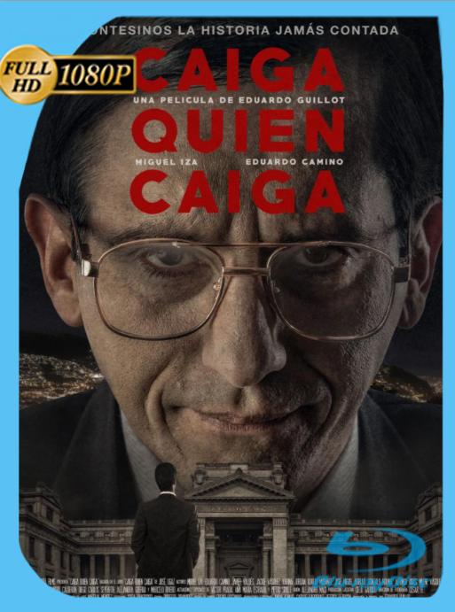 Caiga Quien Caiga (2018) BRRip [1080p] Latino [GoogleDrive] [zgnrips]
