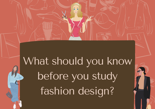 What-should-you-know-before-you-study-fashion-design