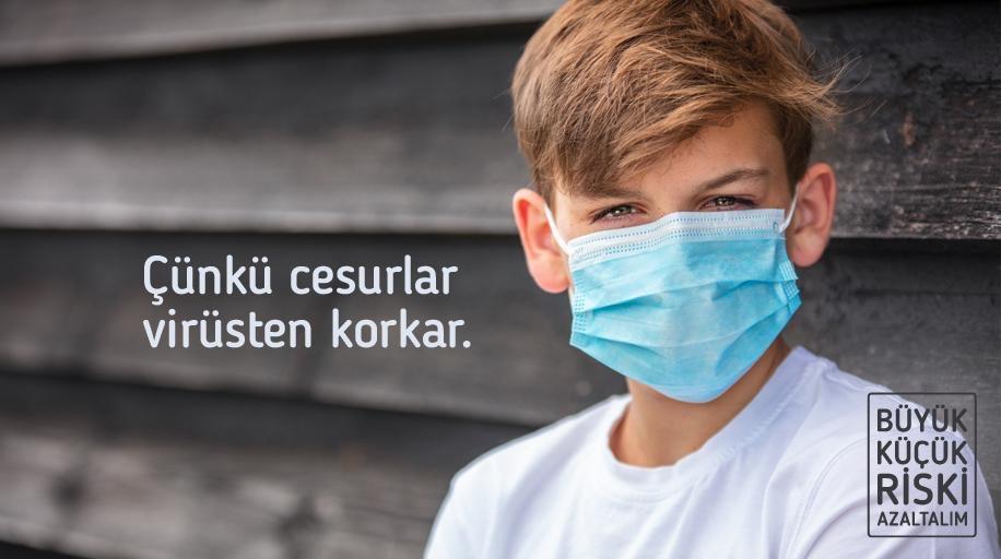 Çünkü cesurlar virüsten korkar.