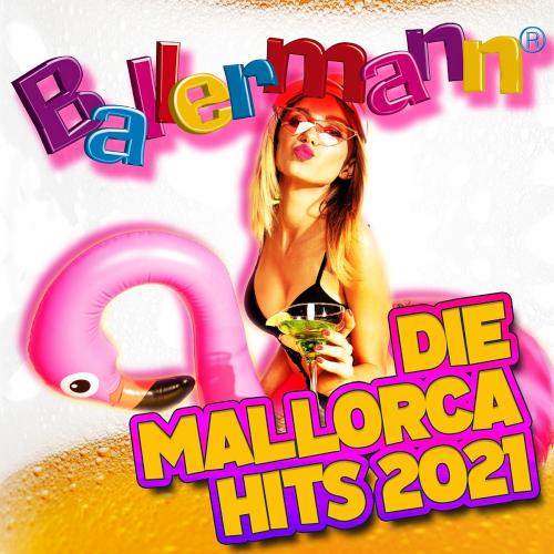 Ballermann Die Mallorca Hits (2021)