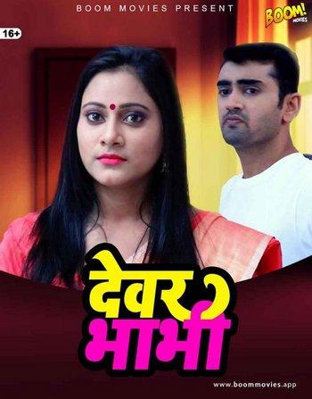 Devar-Bhabhi-2021-BoomMovies-Originals-Hindi-Short-Film-720p-HDRip-80MB-Downloadcee1eadbd48cdf6f