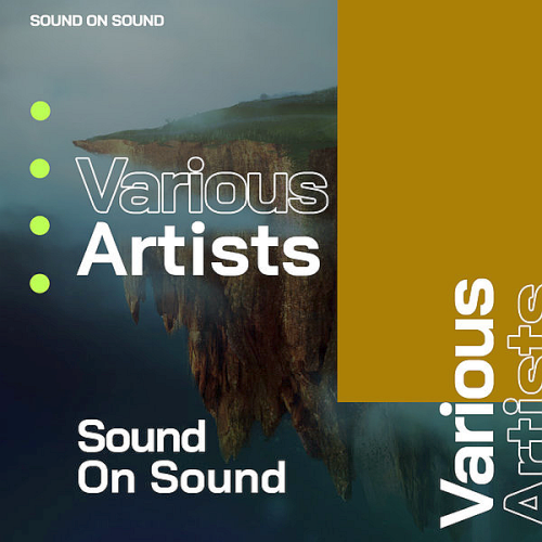 Various Artists - Sound On Sound (2021)