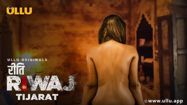 Riti Riwaj (Tijarat) Part-4 2020 Hindi Ullu Originals Web Series Official Trailer HDRip 1080p