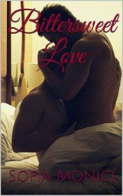 Sofia Monici - Bittersweet Love (2020)