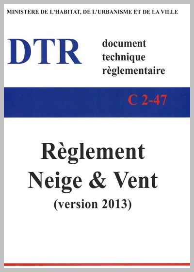Règlement Neige et Vent RNV 2013 DTR-C-2-47