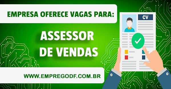 EMPREGO PARA ASSESSOR DE VENDAS COM O SALÁRIO DE R$ 1.170,00