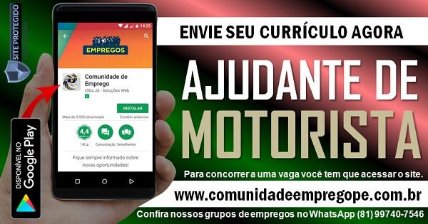 AJUDANTE DE MOTORISTA, 05 VAGAS PARA SERVIÇOS TEMPORÁRIO EM PRAZERES