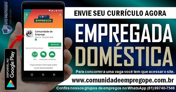 EMPREGADA DOMÉSTICA COM SALÁRIO DE R$ 1045,00 PARA RESIDÊNCIA NO PINA